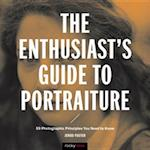Enthusiast's Guide to Portraiture