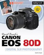 David Busch's Canon EOS 80D Guide to Digital SLR Photography af David D. Busch