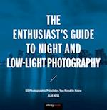 The Enthusiast s Guide to Night and Low Light Photography af Alan Hess