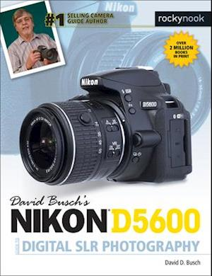 Bog, paperback David Busch's Nikon D5600 Guide to Digital SLR Photography af David D. Busch