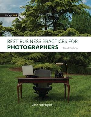 Bog, hardback Best Business Practices for Photographers af John Harrington