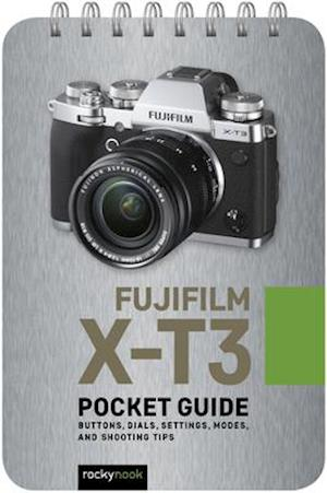 Fujifilm X-T3: Pocket Guide