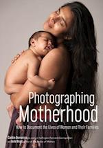 Photographing Motherhood