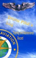 Drone Pilots Log, Training and Maintenance Record