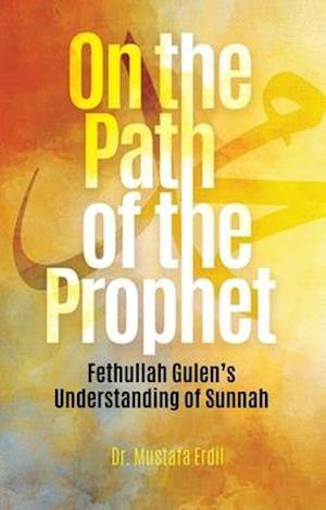 On the Path of the Prophet