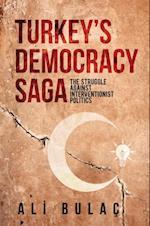 Turkey's Democracy Saga