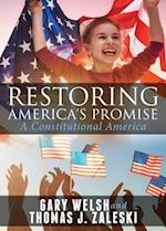 Restoring America's Promise af Gary Welsh, Thomas J. Zaleski
