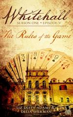 Rules of the Game (Whitehall Season 1)