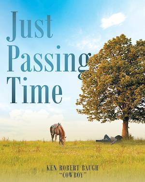 Bog, hæftet Just Passing Time af Ken Robert