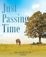 Just Passing Time af Ken Robert Cowboy Baugh