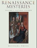 Renaissance Mysteries, Volume I