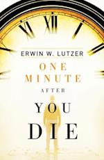 One Minute After You Die (Pack of 25) (Proclaiming the Gospel)
