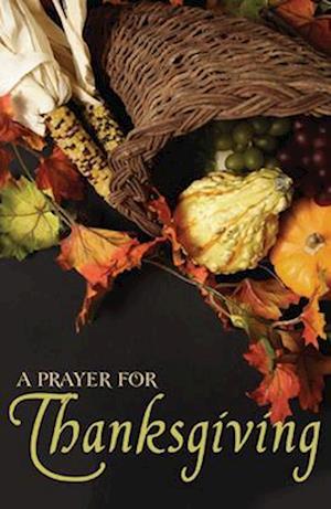 Bog, paperback A Prayer for Thanksgiving (Pack of 25) af Good News Publishers