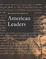Milestone Documents of American Leaders, Revised Edition