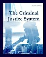 The Criminal Justice System, Second Edition
