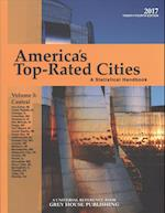 America's Top-Rated Cities 2017 (AMERICA'S TOP RATED CITIES: A STATISTICAL HANDBOOK: CENTRAL REGION)