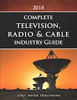 Complete Television, Radio & Cable Industry Directory, 2018