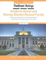 Thestreet Ratings Guide to Bond & Money Market Mutual Funds, Winter 2016/17 (TheStreet.com Ratings Guide to Bond and Money Market Mutual Funds)