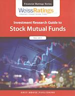 Weiss Ratings' Investment Research Guide to Stock Mutual Funds Fall 2017 (TheStreet.com Ratings Guide to Stock Mutual Funds)
