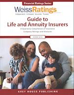 Weiss Ratings' Guide to Life and Annuity Insurers Spring 2018 (Weiss Ratings Guide to Life & Annuity Insurers)