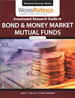 Weiss Ratings investment Research Guide to Bond and Money Market Mutual Funds, Winter 2017/18 (Weiss Ratings Investment Research Guide to Bond and Money Market Mutual Funds)