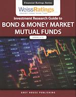 Weiss Ratings Investment Research Guide to Bond and Money Market Mutual Funds, Spring 2018 (Weiss Ratings Investment Research Guide to Bond and Money Market Mutual Funds)