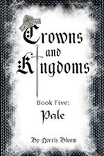 Crowns and Kingdoms Pale