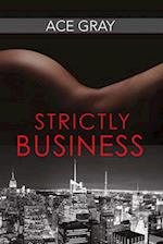 Strictly Business (Mixing Business with Pleasure, nr. 1)