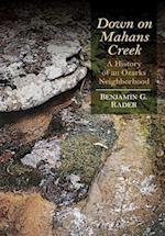 Down on Mahans Creek (Ozarks Studies)