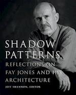 Shadow Patterns (Fay Jones Collaborative)