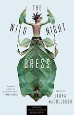 The Wild Night Dress (Miller Williams Poetry Prize)