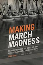 Making March Madness (Sport culture and society)