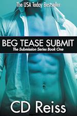 Beg Tease Submit - Books 1-3 (Submission)