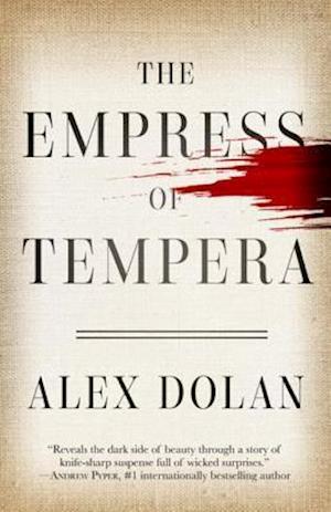 Empress of Tempera af Alex Dolan