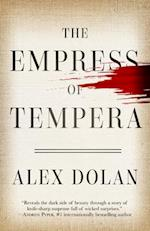The Empress of Tempera af Alex Dolan