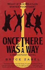 Once There Was a Way (Breakpoint, nr. 2)