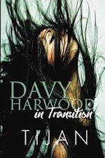 Davy Harwood in Transition (Davy Harwood, nr. 2)