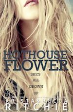 Hothouse Flower (Calloway Sisters, nr. 2)