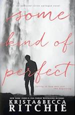 Some Kind of Perfect (Calloway Sisters, nr. 4)