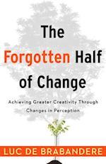 Forgotten Half of Change