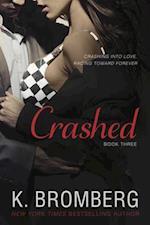 Crashed (Driven Trilogy, nr. 3)