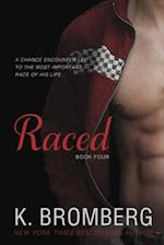 Raced (Driven Trilogy, nr. 4)