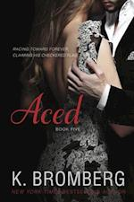 Aced (Driven Trilogy, nr. 5)