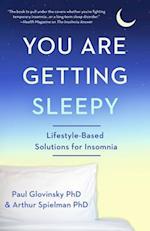 You Are Getting Sleepy af Arthur Spielman PhD, Paul Glovinsky PhD