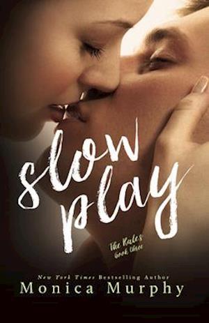 Bog, paperback Slow Play af Monica Murphy
