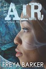 Still Air (Portland Me, nr. 4)