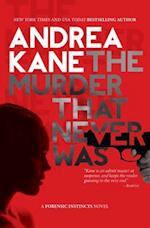 The Murder That Never Was (Forensic Instincts, nr. 5)
