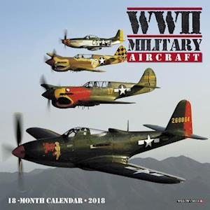 Bog, ukendt format Wwii Military Aircraft 2018 Calendar af Willow Creek Press