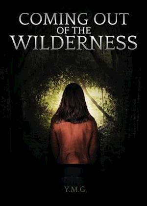Bog, paperback Coming Out of the Wilderness af Yolanda M. Grubbs