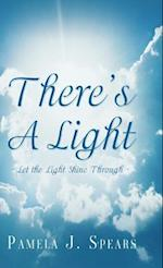There\'s a Light